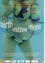 BIRTH-MOVE-MENT